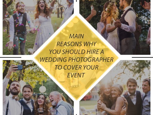 Main reasons why you should hire a wedding photographer to cover your event